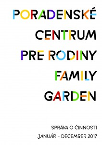 Výročná sprava Family Garden za rok 2017